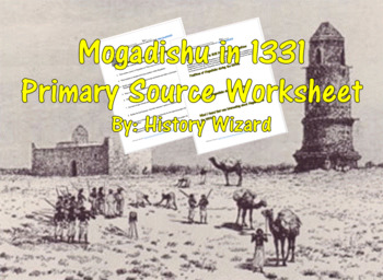 Somali History: Mogadishu in 1331 Primary Source Worksheet