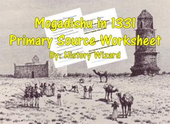 Somali History: Mogadishu in 1331 Primary Source Worksheet