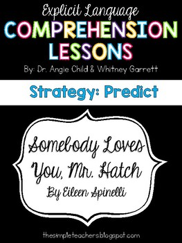 Sombody Loves You, Mr. Hatch - Predict Comprehension Lesson