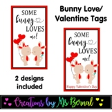 Some BUNNY loves you | Valentine Tags