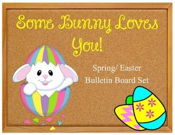 Some Bunny Loves You! Bulletin Board Set Idea Bunnies Easter Eggs Spring