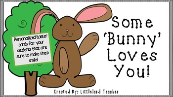 Some 'Bunny' Loves You!  Easter gift tags/notes