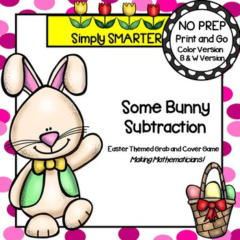 Some Bunny Subtraction:  NO PREP Easter Themed Grab and Co