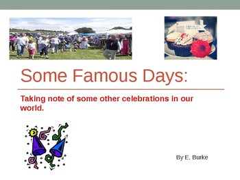 Some Famous Days