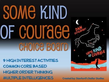 Some Kind of Courage Choice Board Novel Study Activities B