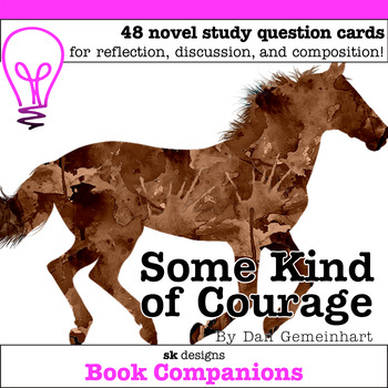 Some Kind of Courage Discussion Question Cards