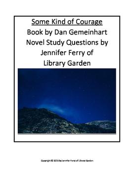 Some Kind of Courage Novel Study