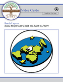 Some People Still Think the Earth is Flat?! - Student Video Guide