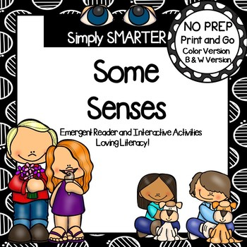 Some Senses:  Five Senses Emergent Reader Book AND Interactive Activities