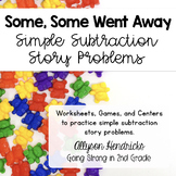Some, Some Went Away - Simple Subtraction Story Word Problems