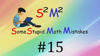 Some Stupid Math Mistakes #15 (Circle)