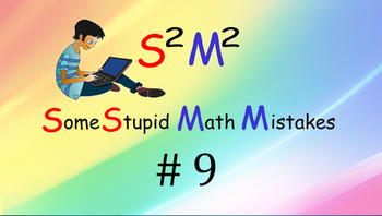 Some Stupid Math Mistakes #9 (units and conversion)