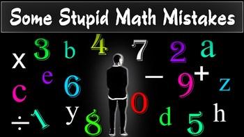 Some Stupid math mistakes #11 (Algebraic equations)