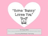 """Some 'bunny' loves you"" valentine"