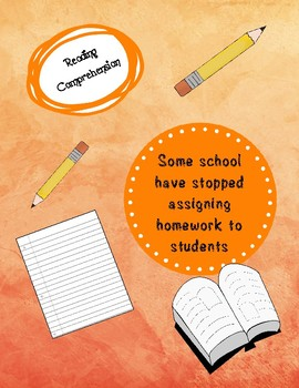 Reading Comprehension - Some school have stopped assigning homework to students