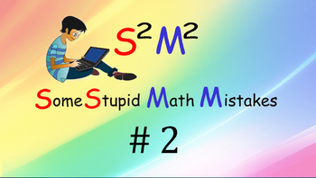 Some stupid math mistake #2