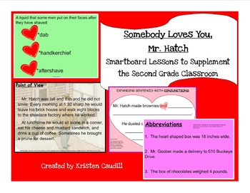 Somebody Love You, Mr. Hatch Smartboard Lessons to Supplement the 2nd Gr Class