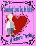 Somebody Loves You, Mr. Hatch  --  A Reader's Theater