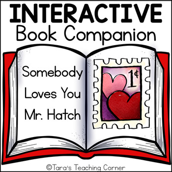 Somebody Loves You Mr. Hatch (Book Companion)