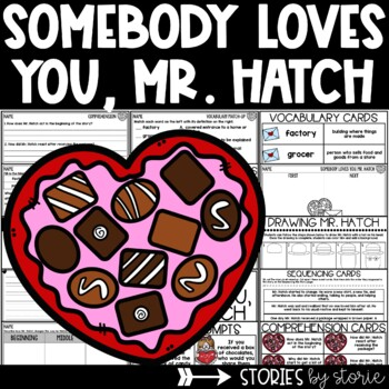 Somebody Loves You, Mr. Hatch (Book Questions, Vocabulary, & Directed Drawing)