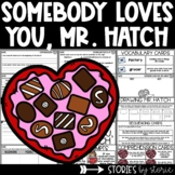 Somebody Loves You, Mr. Hatch (Book Questions, Vocabulary,
