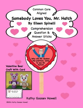 Somebody Loves You, Mr. Hatch -  Comprehension, Q & A Stic