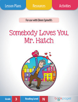Somebody Loves You, Mr. Hatch Lesson Plans & Activities Package, 3rd Grade CCSS