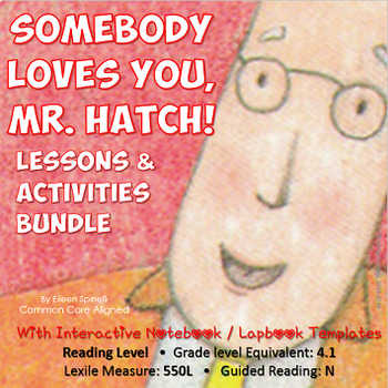 Somebody Loves You, Mr. Hatch Reading Lessons & Activities