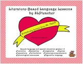 Somebody Loves You, Mr. Hatch: Literature-Based Language Lessons