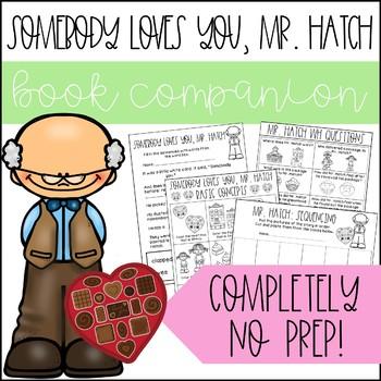 Somebody Loves You Mr. Hatch No Prep Book Companion