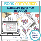 Somebody Loves You Mr. Hatch Speech Language Therapy Book Companion