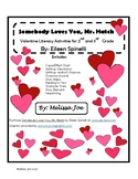 Somebody Loves You, Mr. Hatch-- Valentine Literacy Activit