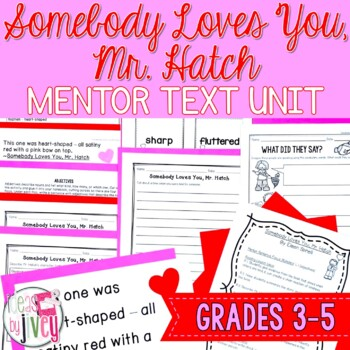 Somebody Loves You, Mr. Hatch - Valentine's Day Mentor Text for grades 3-5