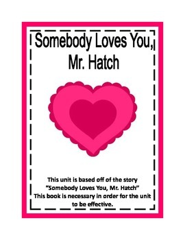 """""""Somebody Loves You, Mr. Hatch"""" reading handouts"""