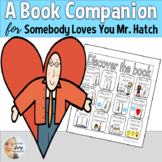 Somebody Loves Your Mr. Hatch: A Book Companion for Speech