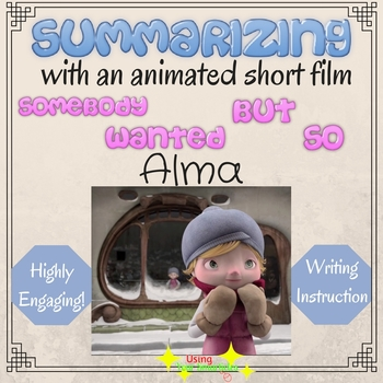 Somebody Wanted But So - Summarizing a Narrative with a Animated Short