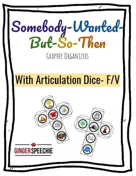 Somebody Wanted But So Then | Articulation Dice F/V