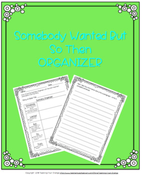 Somebody, Wanted, But, So, Then Organizer