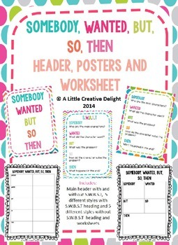 Somebody, Wanted, But, So, Then posters and graphic organisers
