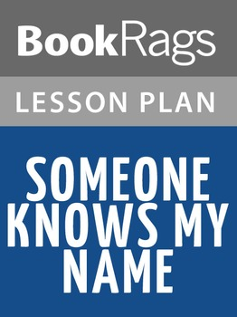 Someone Knows My Name Lesson Plans