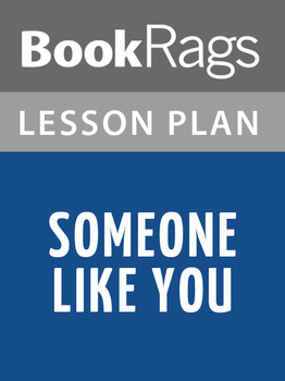 Someone Like You Lesson Plans