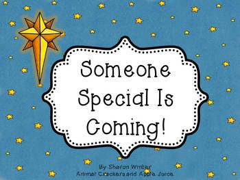 Someone Special Is Coming: A Christmas Story for Non-Secular School