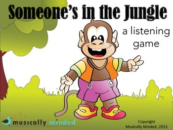 Someone's In the Jungle Hiding - a listening game
