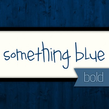 Something Blue Bold Font for Commercial Use