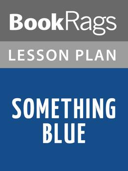 Something Blue Lesson Plans