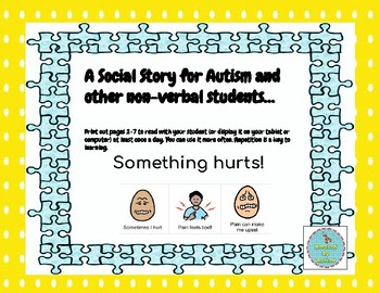 Something Hurts Social Story for Autism/Nonverbal (Sick)