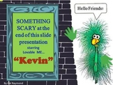 Something Scary at the End of this Slide Show!  PPT Animated Story Template
