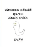 Something Upstairs By Avi Reading Comprehension