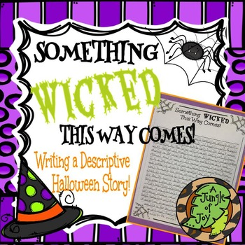 Something Wicked This Way Comes! Descriptive Writing