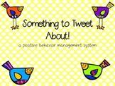 Something to Tweet About!